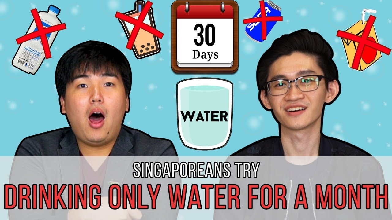 singaporeans try drinking only water for a month youtube. Black Bedroom Furniture Sets. Home Design Ideas