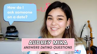 You Need to Hear Audrey Mika's Dating Advice for Fans | Dating Questions