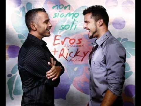 Eros Ramazzotti & Richy Martin  Non siamo soli