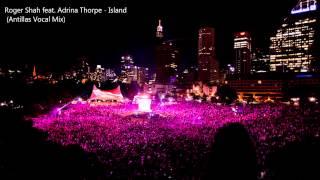 Скачать Roger Shah Feat Adrina Thorpe Island Antillas Vocal Mix