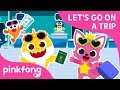 Let's Go on a Trip | Baby Shark Incheon Airport Song | Pinkfong Songs for Children