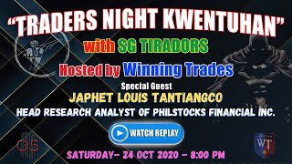 TRADERS NIGHT KWENTUHAN WITH SG TIRADORS   WINNING TRADES   #46