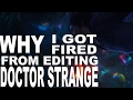 Doctor Strange - Rick and Morty Moon Men (Or Why I Got Fired From Editing Doctor Strange)
