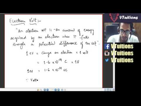Physics XII Chapter 12 Electron Volt, Capacitor, Combination of Capacitors