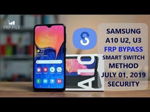 Smart Switch Method Bypass FRP Samsung A10, A20 U2 |U3