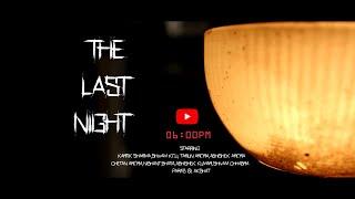 The Last Night Short Film Punjabi Horror Short Movie A NISHANT BHATIA FILM   2019