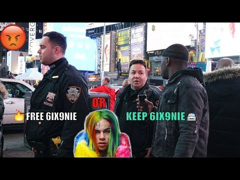 ASKING C0PS Free 6ix9ine or keep 6ix9ine you won't believe what happens...