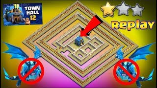 NEW UPDATE TH12 WAR BASE 2018 ANTI 2 STAR WITH REPLAY ANTI ELECTRO DRAGON ANTI EVERYTHING PROOF!