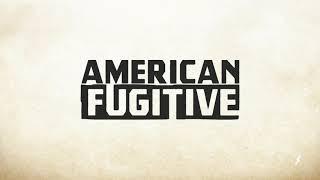 American Fugitive: Qual sera o misterio? Ps4/xbox/nintendo switch