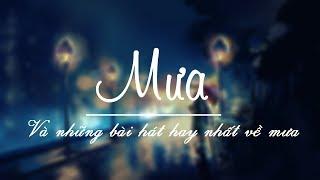 ♪ Mưa ‣ Những bài hát hay nhất về mưa #1