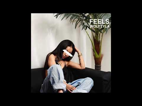 Wolftyla - Feels (Official Audio)