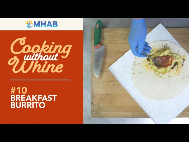Cooking Without Whine: Breakfast Burrito