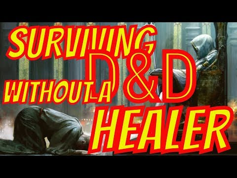 Is there a Healer in the House- Running D&D Games without Filling Party Roles