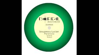 Iosupescu Lucian - paranoia (original mix) Boreal Records