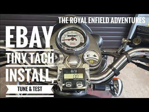 REA #4   Ebay Tiny Tach Install, Tune & Test Ride on Royal Enfield Classic  500