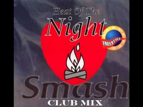 Smash - Heat Of The Night- solitario  (Club Mix).