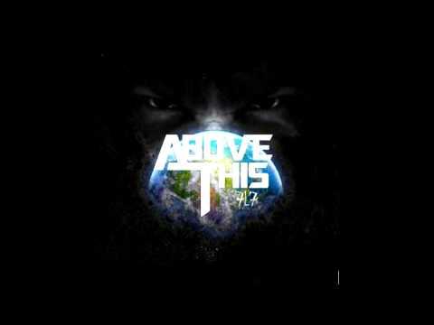 Above This - 7L7 (Full Album) w/ LYRICS [HD]