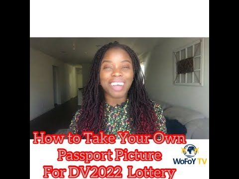 How To Create Your Own Passport Picture For Green Card Lottery  DV2022- Tutorial Included!!!