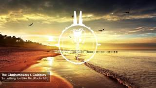 Baixar The Chainsmokers & Coldplay - Something Just Like This (Radio Edit)