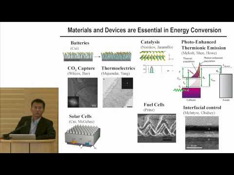 Yi Cui I Technical talk overview: Energy conversion materials & services