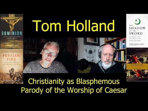 Tom Holland On Christianity As Blasphemous Parody Of The Worship Of Caesar #Dominion