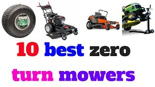 Top 10 Best zero turn mowers