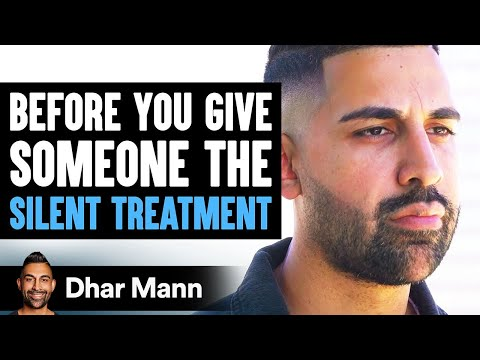 Before You Give the Silent Treatment, Watch This