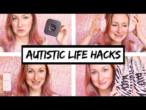 AUTISM life hacks - 10 things you should try