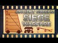 Armies and Tactics: Ancient Greek Siege Warfare