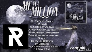 09 Me In A Million - Disappear (ft. Shawn Christmas & Jeffrey Wellfare)