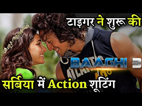 Tiger Shroff Shoot Action Scenes forBaaghi 3 in Serbia Mp3