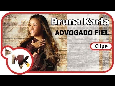 Bruna Karla - Advogado Fiel (Clipe Oficial) MK Music / MK Publicitá