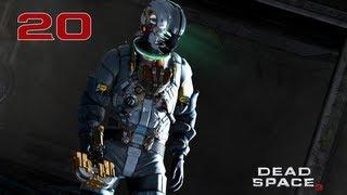 Прохождение Dead Space 3 - Часть 20 — Исследование изнутри | «Тау Волантис»