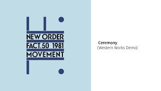 New Order - Ceremony (Western Works Demo) [Official Audio]