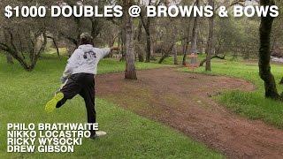 PHP #18 - $1000 Doubles @ Browns & Bows (Brathwaite, Locastro, Wysocki, Gibson)