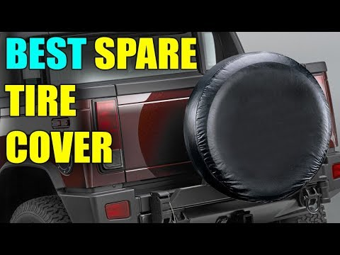 Best Tire Cover - Best Universal Spare Tire Covers 2019