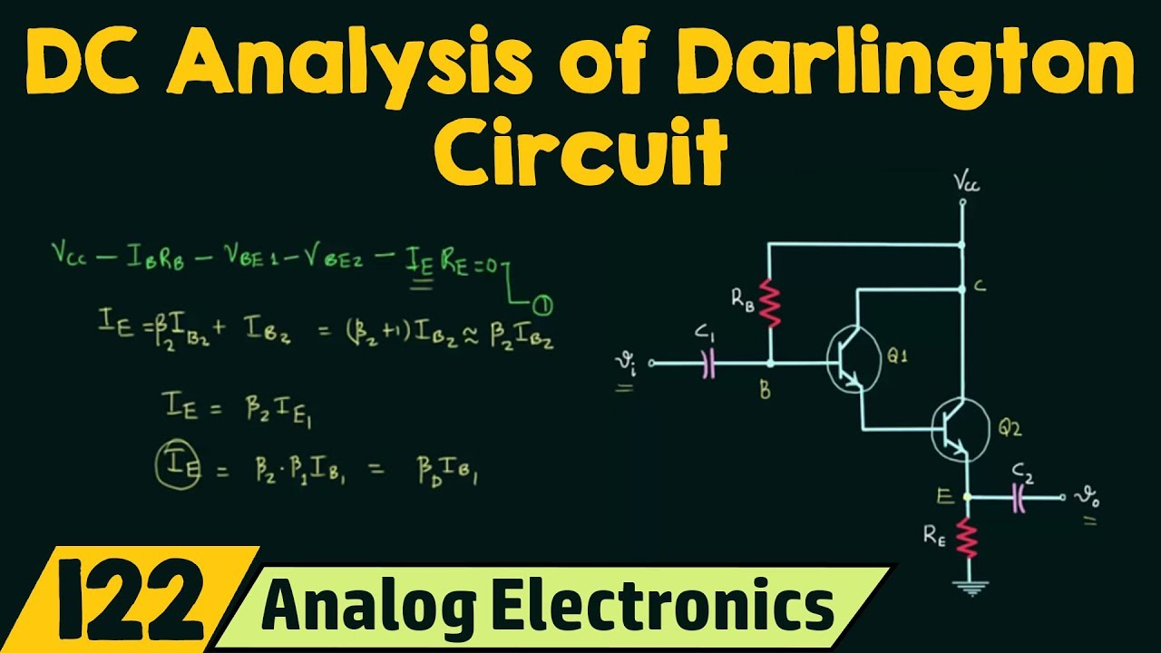 Dc Analysis Of Darlington Circuit Youtube Sziklai Pair With The Shown You Construct A Pnp