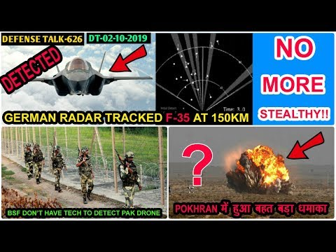 Indian Defence News:F-35 Detected By German Radar,BSF cant track Pak drone,PAKistan on Pokhran Test