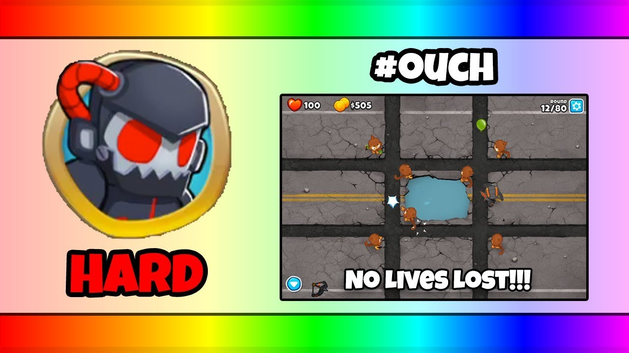 BTD6 #OUCH on HARD (NO Powers or Double Cash) - No Lives Lost