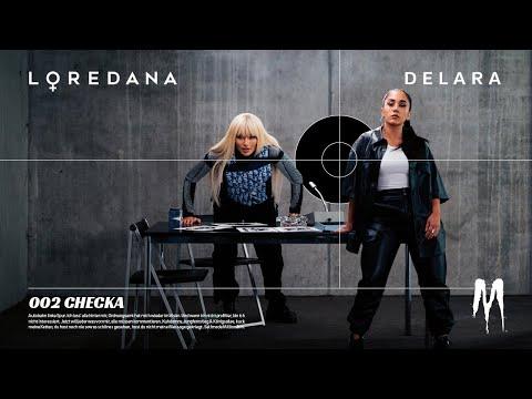 LOREDANA x DELARA - CHECKA (prod. Sondre)