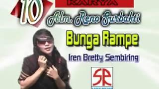 BUNGA RAMPE - IREN BRETTY Br SEMBIRING [Official Video]