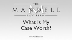 What Is My Case Worth? - Woodland Hills Personal Injury Lawyer - Mandell Law