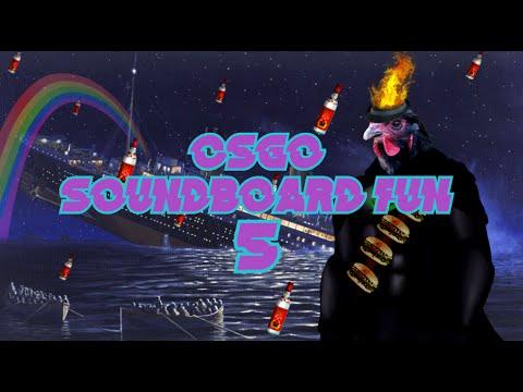 CSGO SOUNDBOARD FUN 5