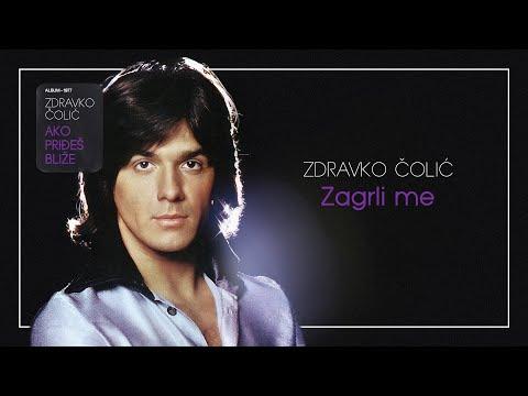 Zdravko Colic - Zagrli me - (Audio 1977)