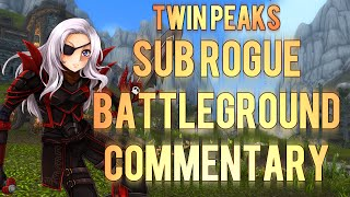 ♣ Sensus | WoW Rogue PvP | Twin Peaks BG Rogue PvP Commentary (WoW MoP Rogue PvP) [Patch 5.4.8]