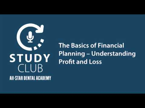 Study Club - The Basics of Financial Planning – Understanding Profit and Loss