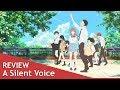 A Silent Voice | Anime Film Review | Genauso ein Meisterwerk wie der Manga?