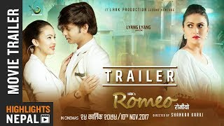 ROMEO | New Nepali Movie Trailer 2017 Feat. Hassan Raza Khan, Nisha Adhikari, Oshima Banu 4K