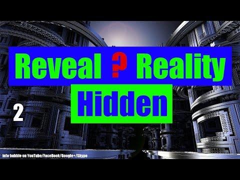 Reveal Hidden Reality 2.Rész