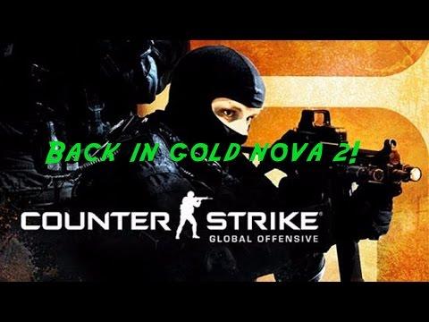 CS:GO - Back in gold nova 2!